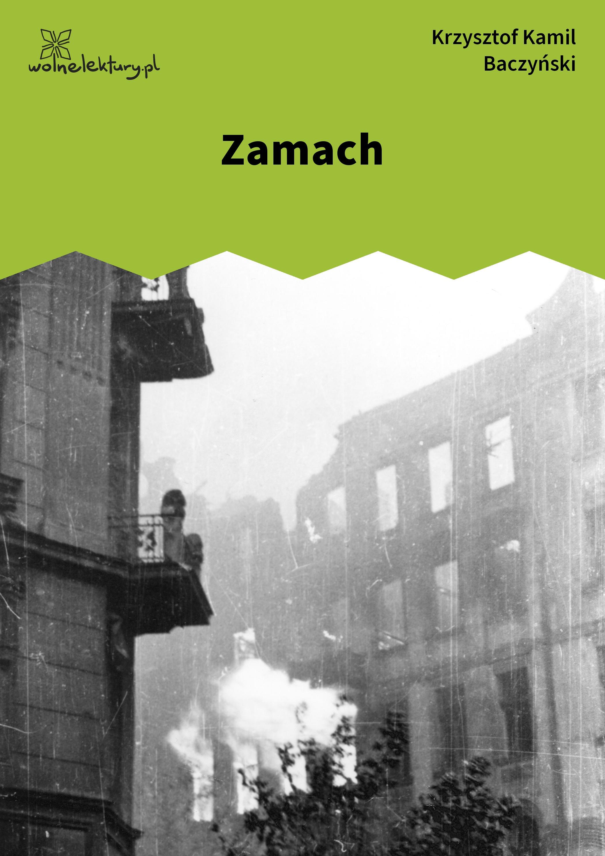 Krzysztof Kamil Baczyński Juwenilia Ii Zamach Wolne Lektury