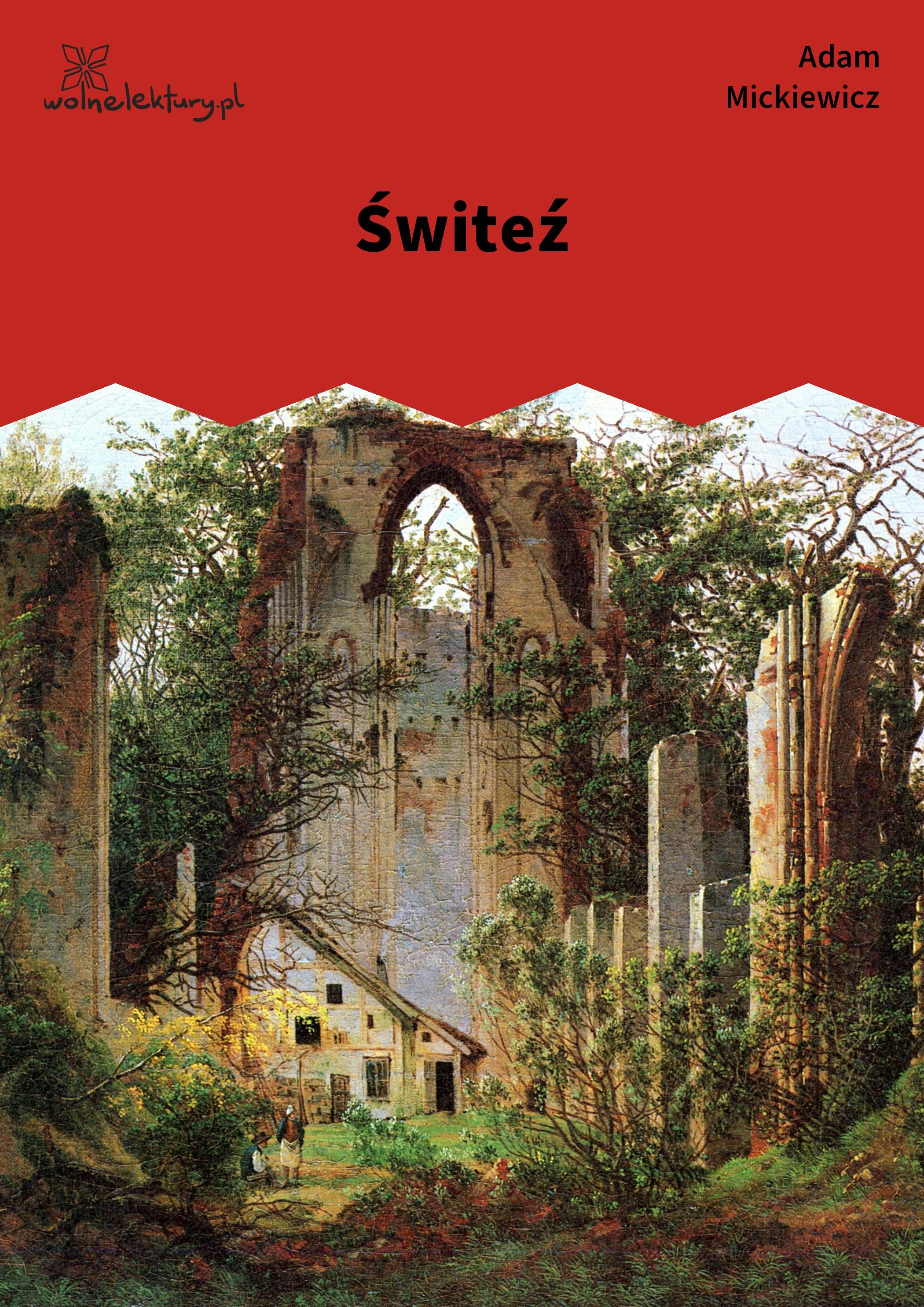 Adam Mickiewicz Ballady I Romanse świtezianka Wolne Lektury
