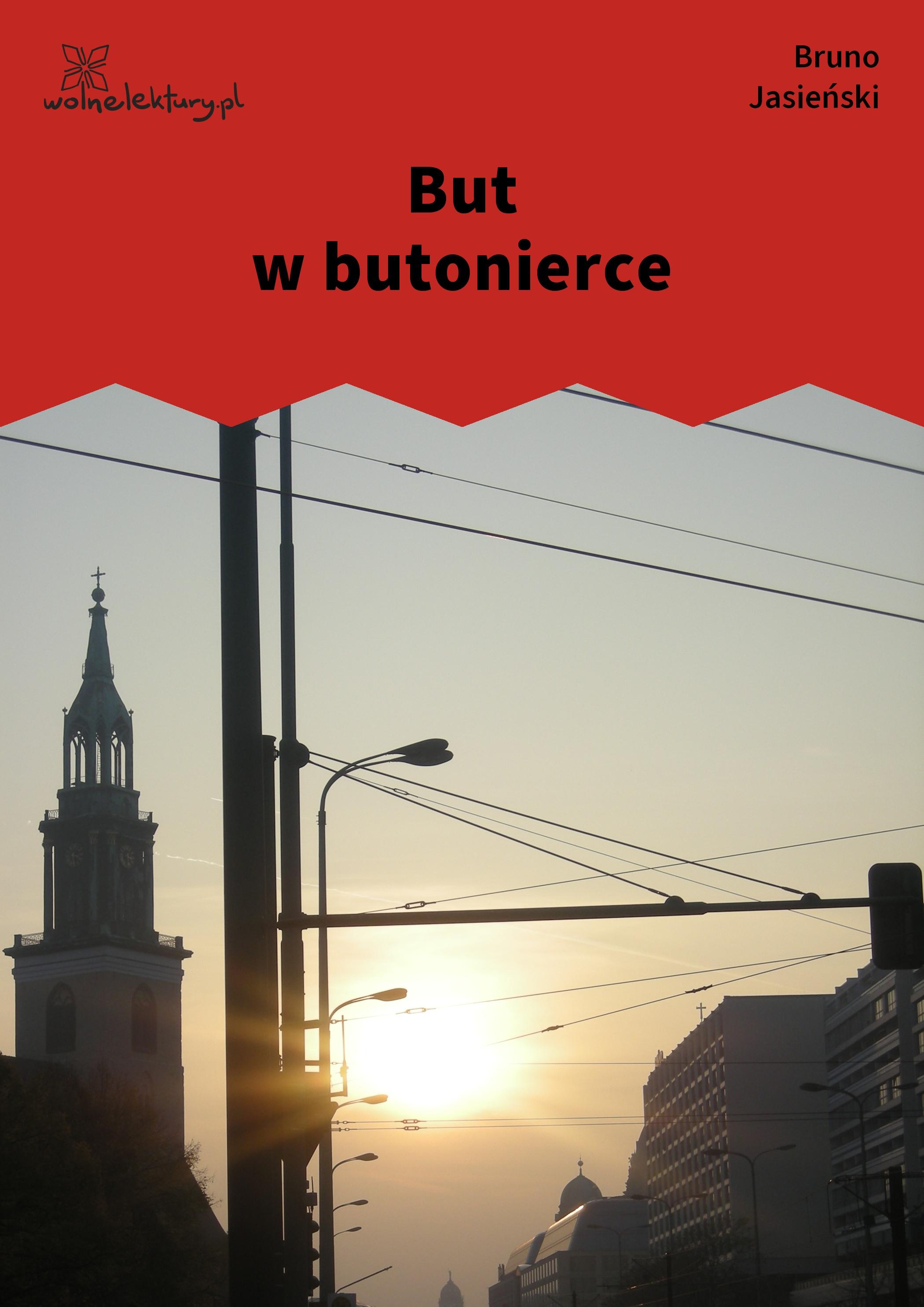 Bruno Jasieński But W Butonierce Tomik But W Butonierce