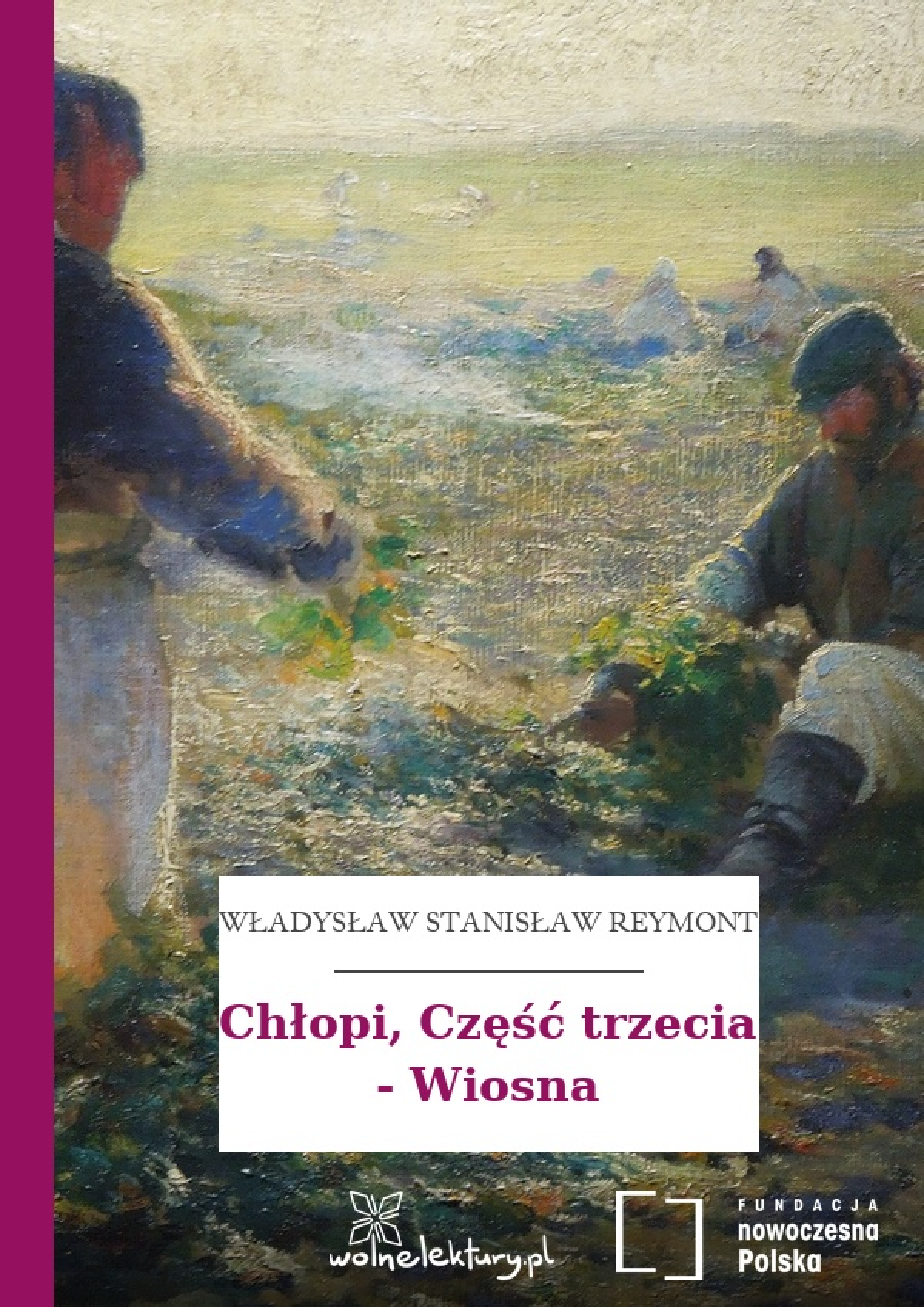 Cudowna Władysław Stanisław Reymont, Chłopi :: Wolne Lektury NA42