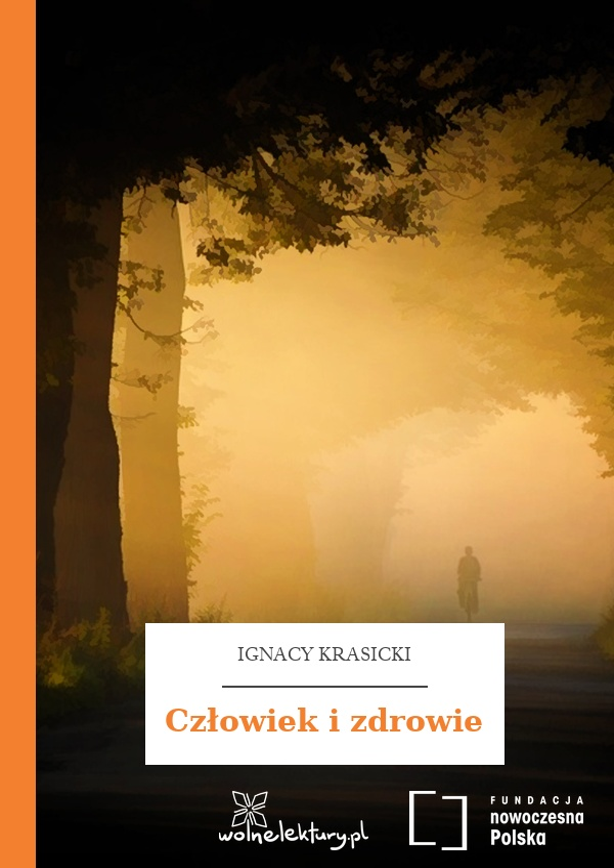 Ignacy Krasicki Bajki I Przypowieści Człowiek I Zdrowie