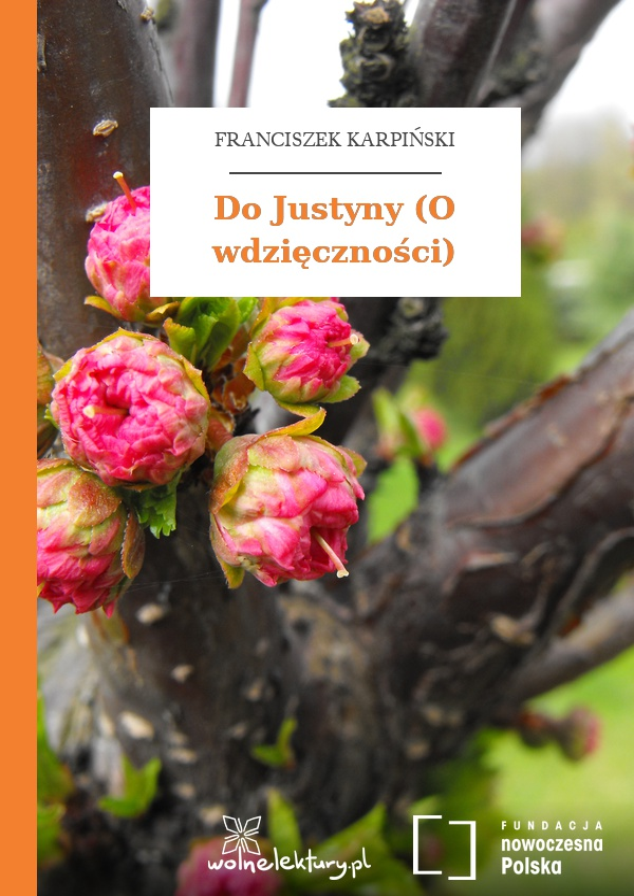 Franciszek Karpiński Do Justyny O Wdzięczności Wolne