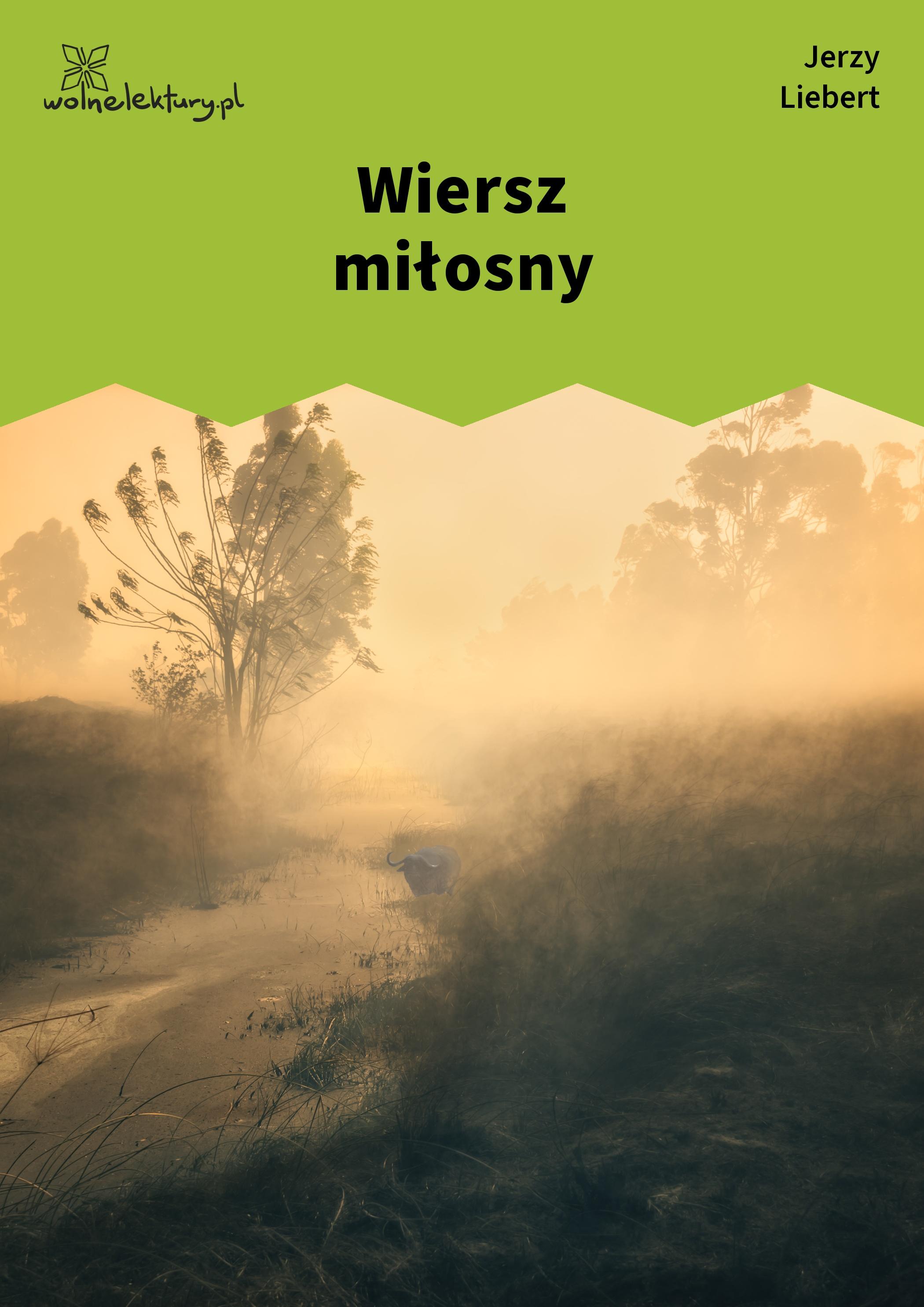 Jerzy Liebert Druga Ojczyzna Tomik Wiersz Miłosny