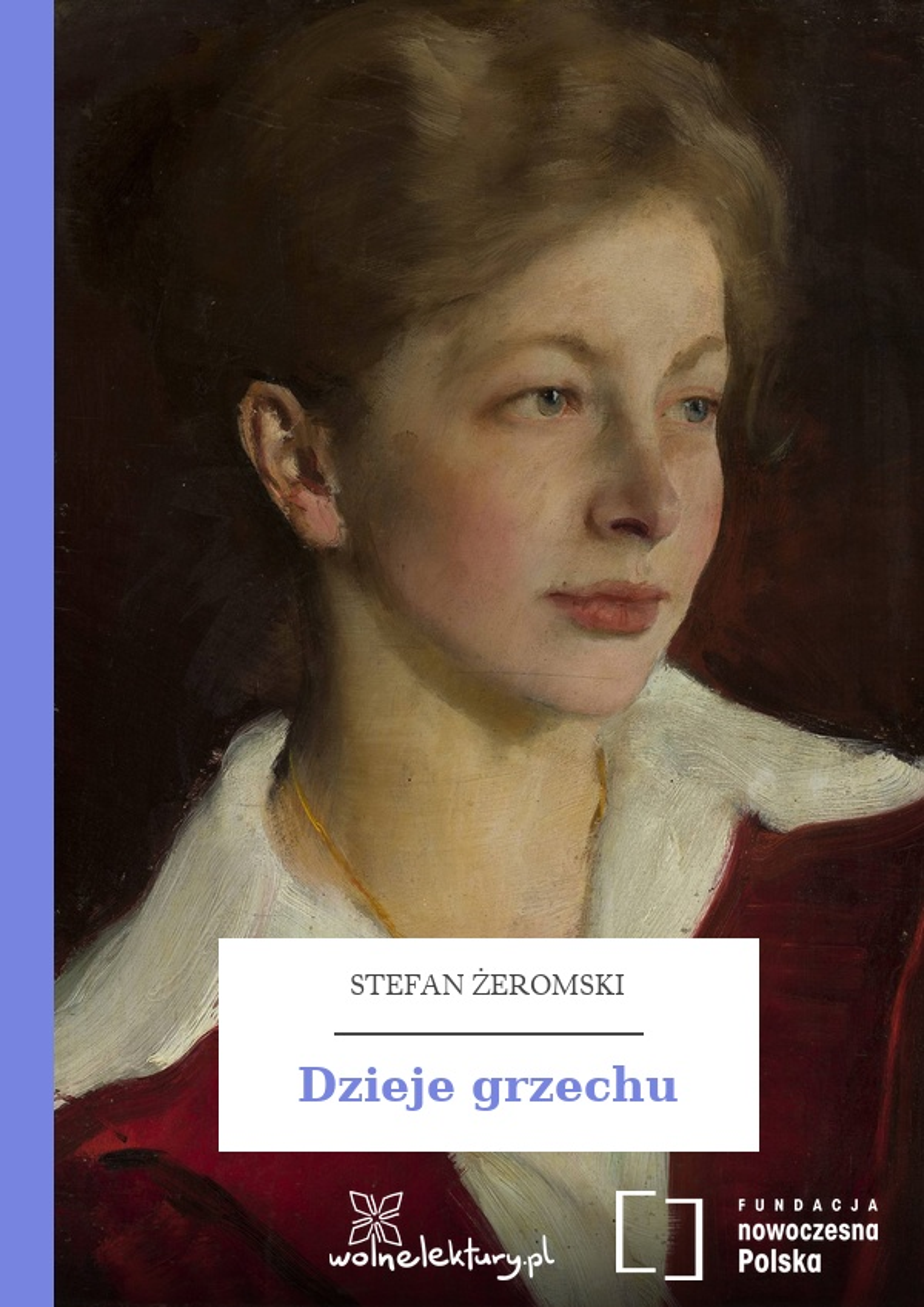 a4c9304f8809f Stefan Żeromski, Dzieje grzechu :: Wolne Lektury
