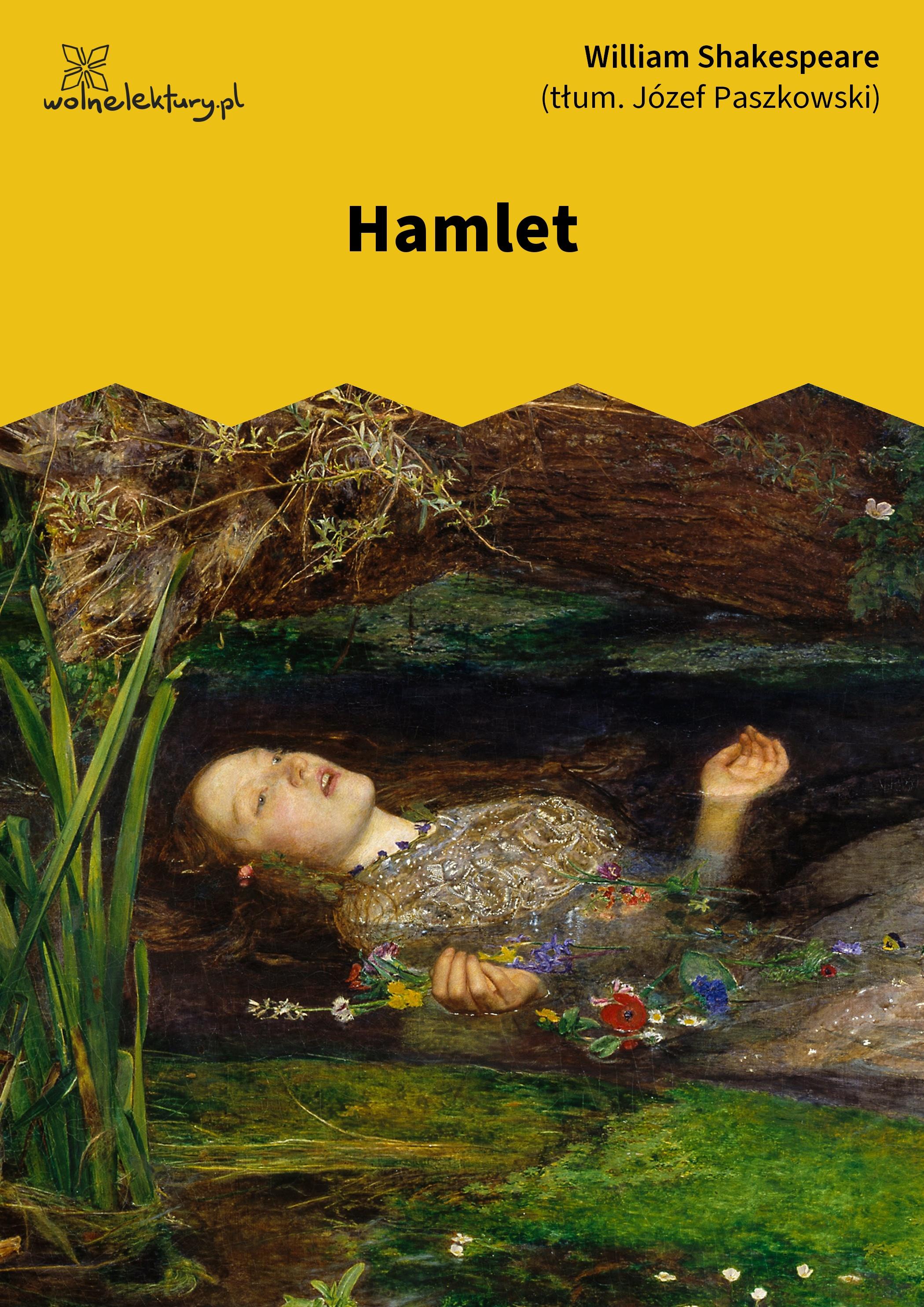 William Shakespeare (Szekspir), Hamlet :: Wolne Lektury