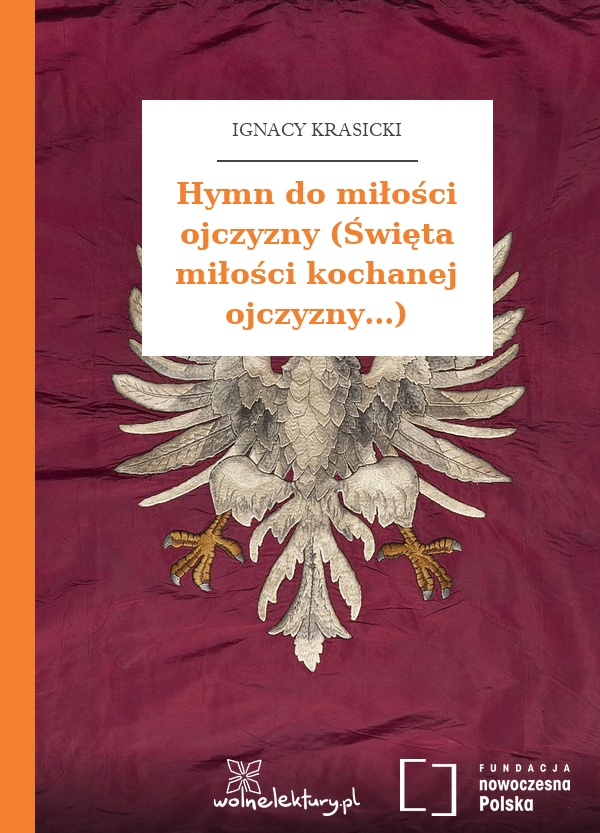 Ignacy Krasicki Hymn Do Miłości Ojczyzny święta Miłości