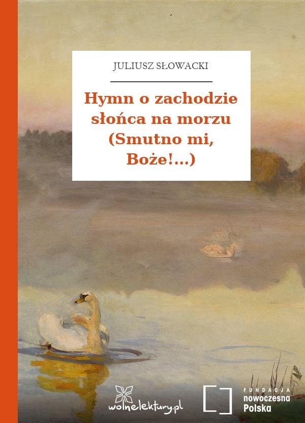 Juliusz Słowacki Hymn O Zachodzie Słońca Na Morzu Smutno