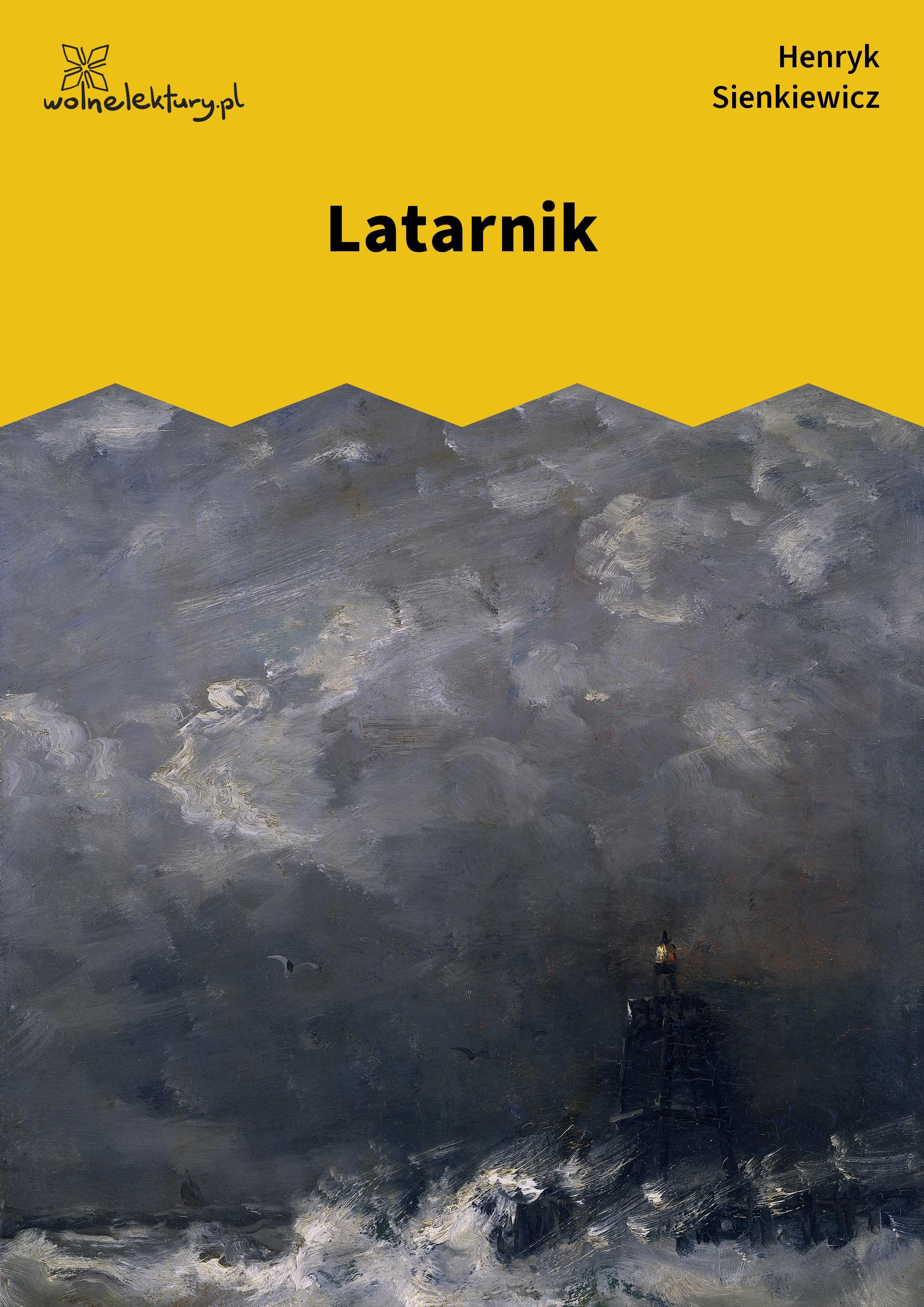 Henryk Sienkiewicz, Latarnik :: Wolne Lektury