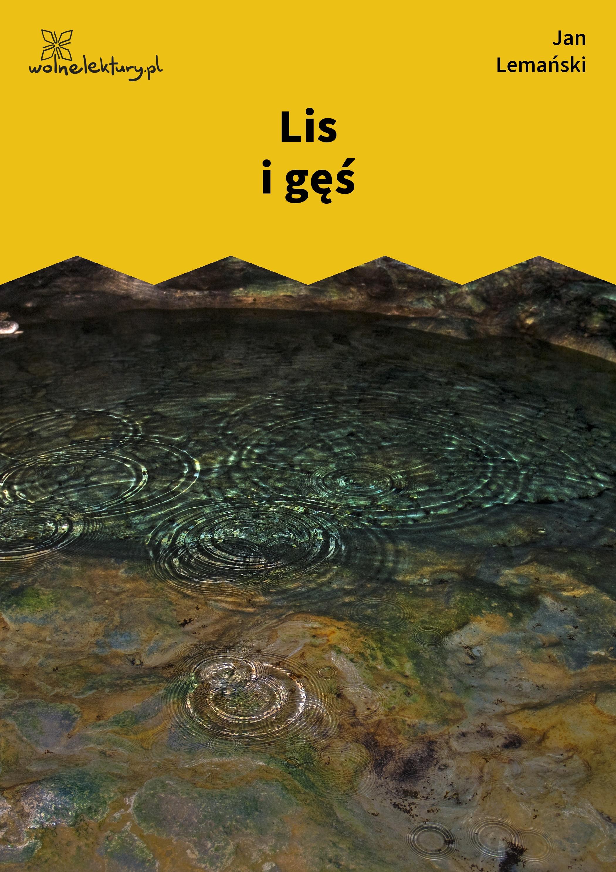 Jan Lemański Lis I Gęś Wolne Lektury