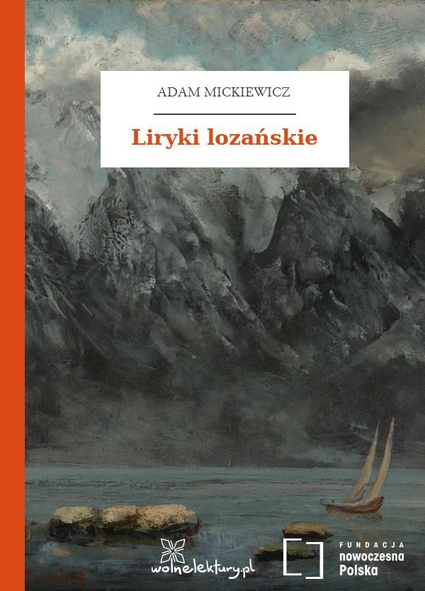 Adam Mickiewicz Liryki Lozańskie Wolne Lektury