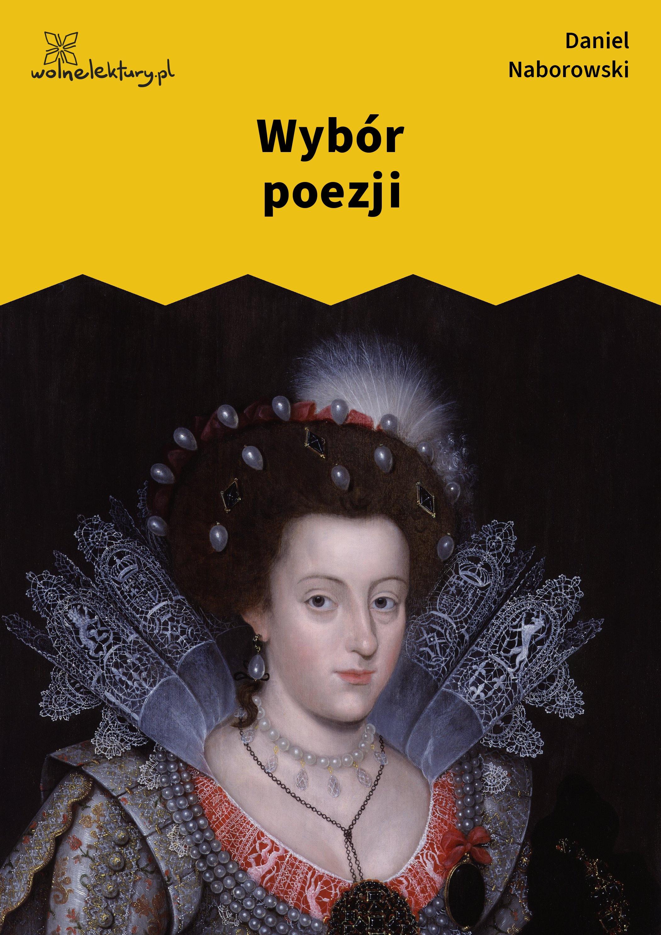 Daniel Naborowski Wybór Poezji Wolne Lektury