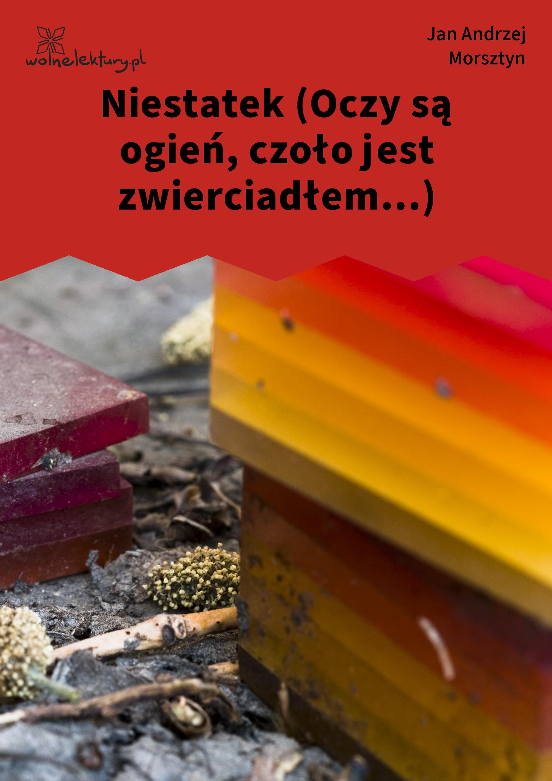 Jan Andrzej Morsztyn Niestatek Oczy Są Ogień Czoło Jest