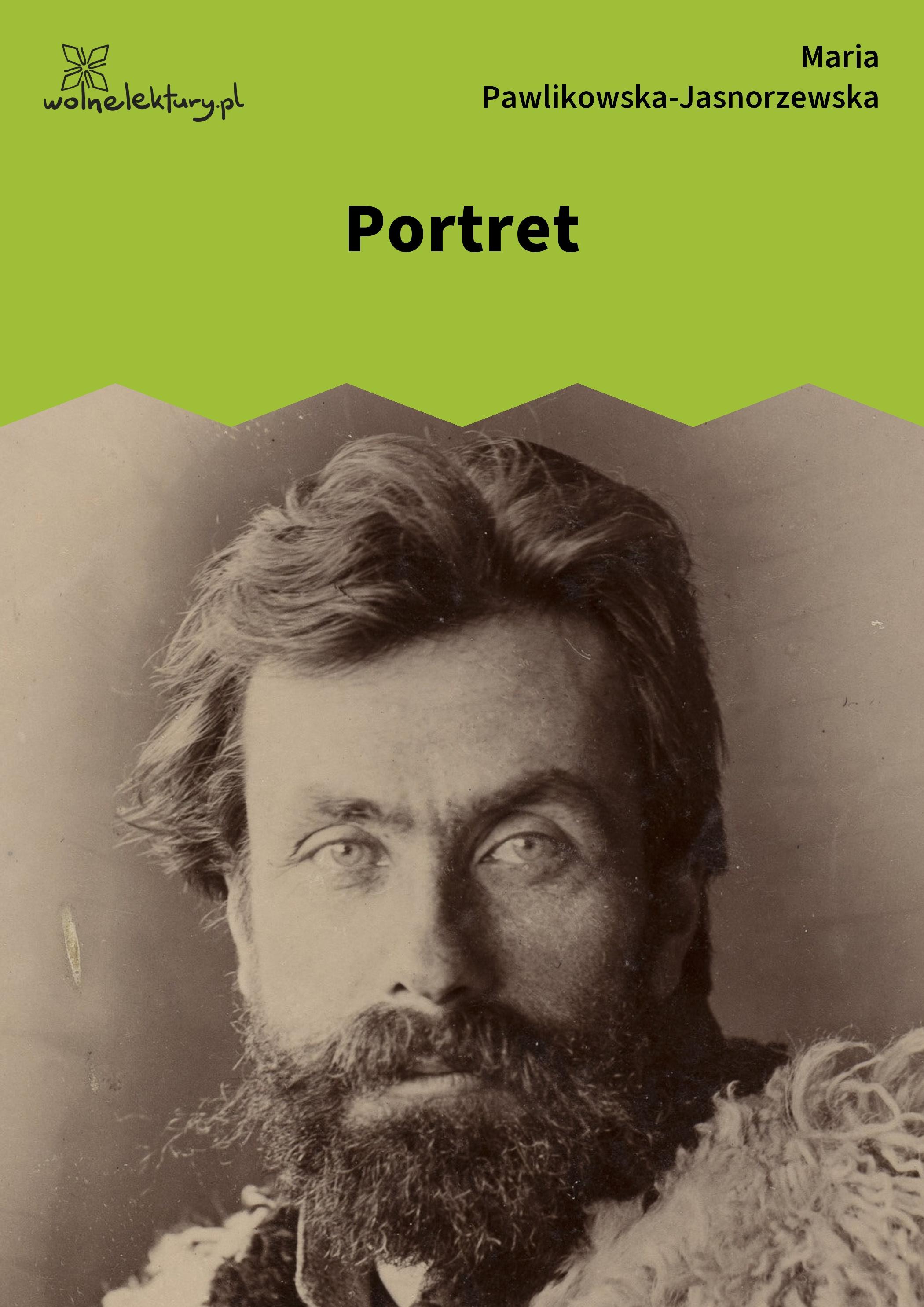 Maria Pawlikowska Jasnorzewska Portret Wolne Lektury