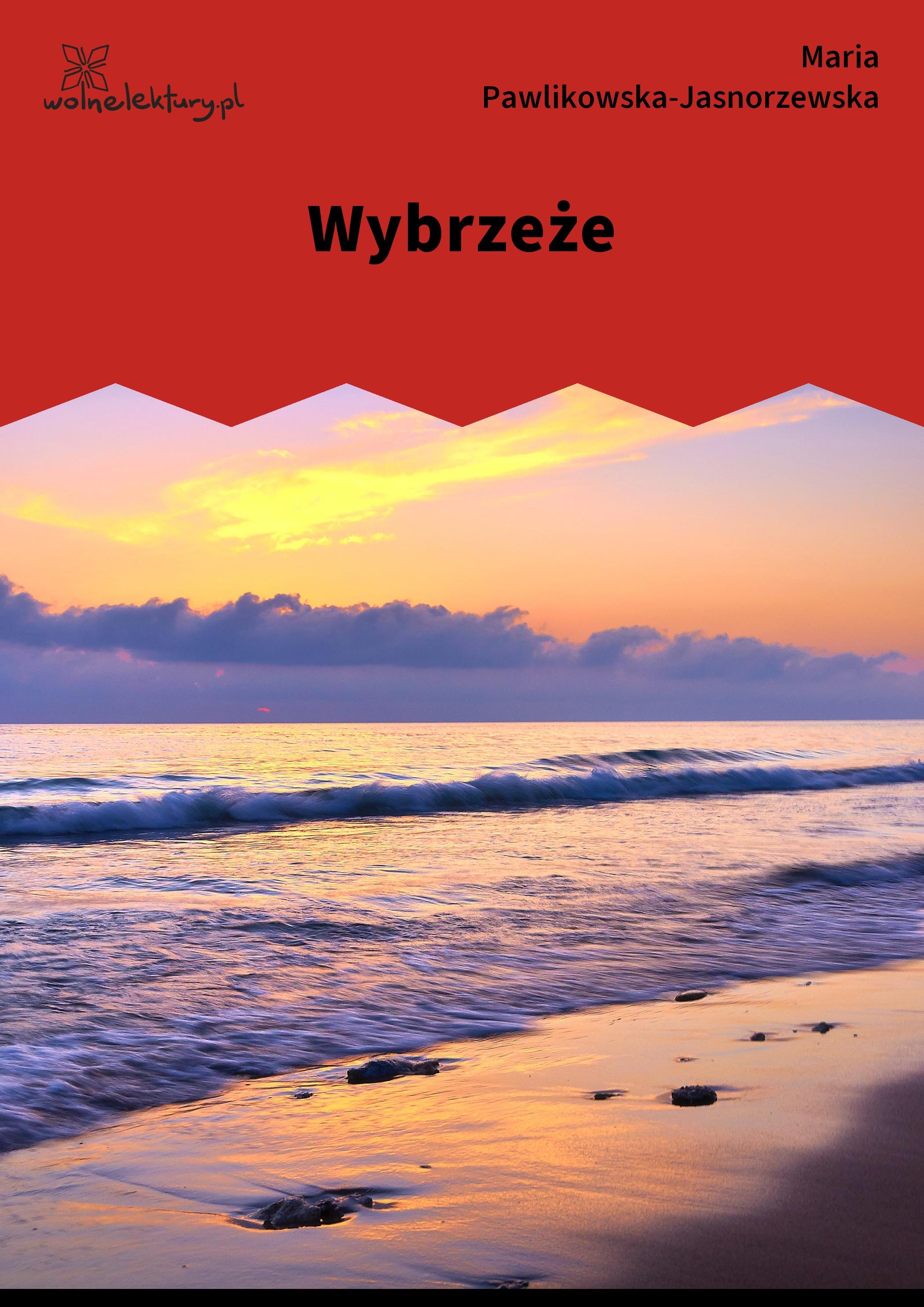 Maria Pawlikowska Jasnorzewska Wybrzeże Wolne Lektury