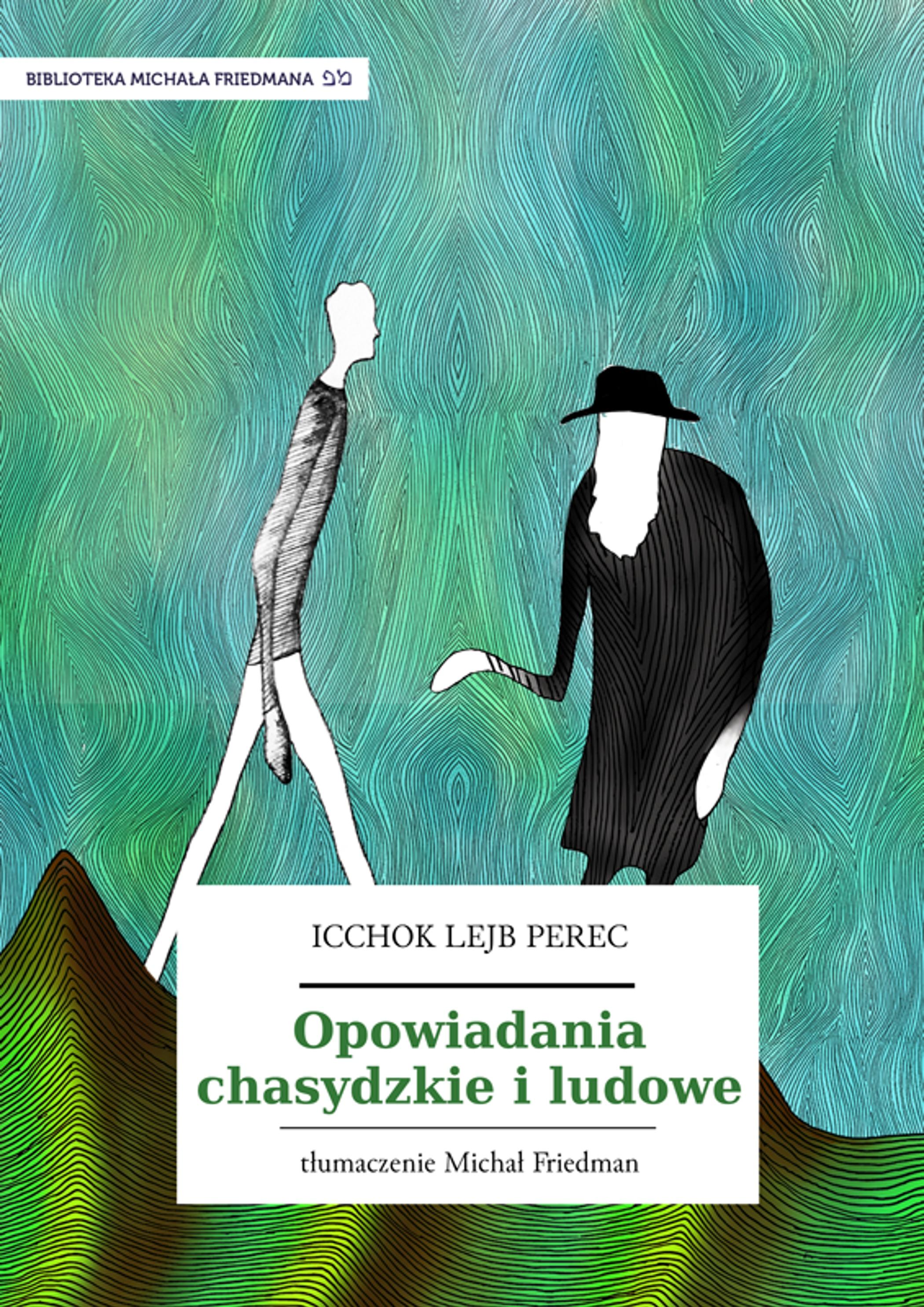 Icchok Lejb Perec Opowiadania Chasydzkie I Ludowe Wolne