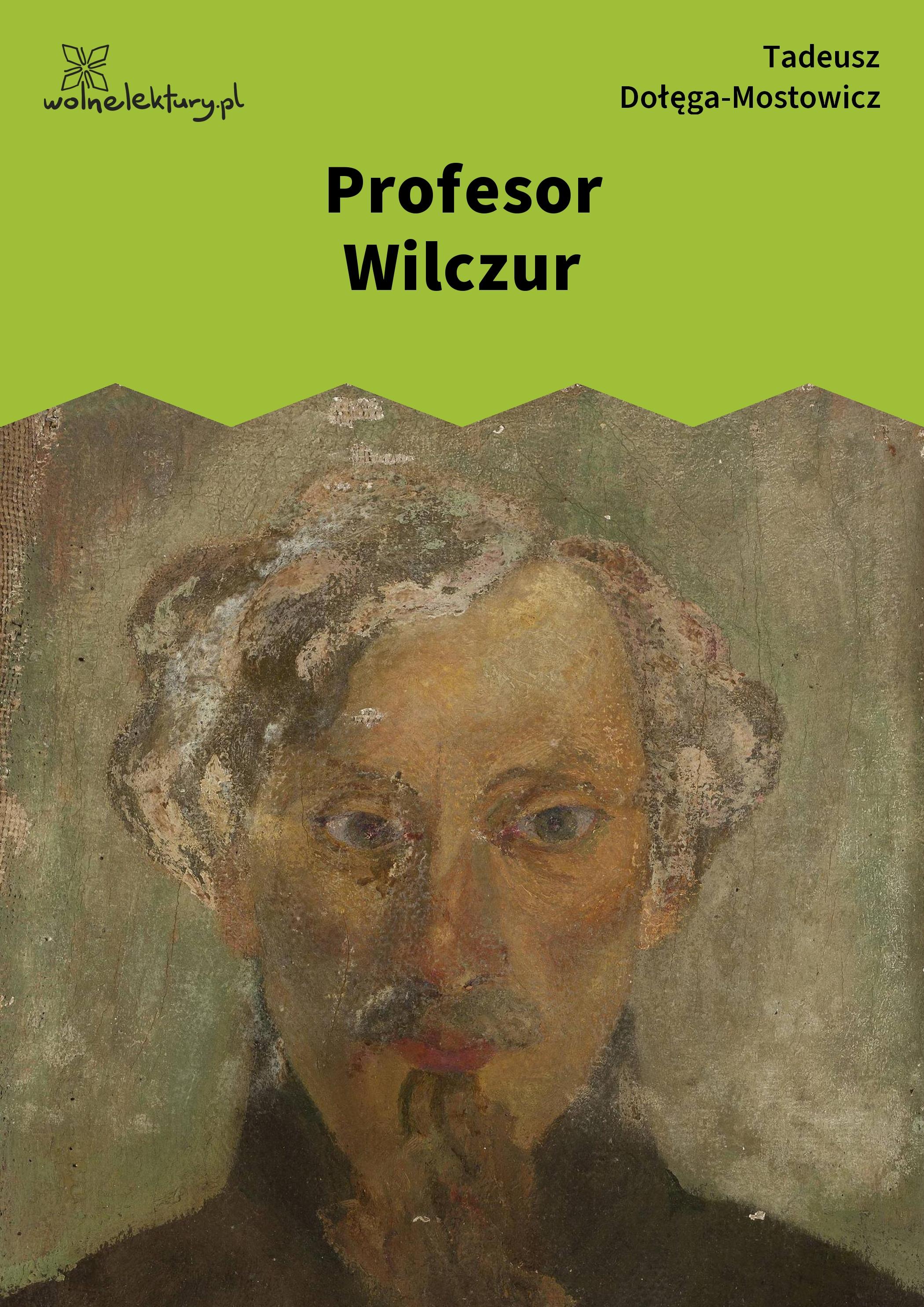 30b88017 Tadeusz Dołęga-Mostowicz, Profesor Wilczur :: Wolne Lektury