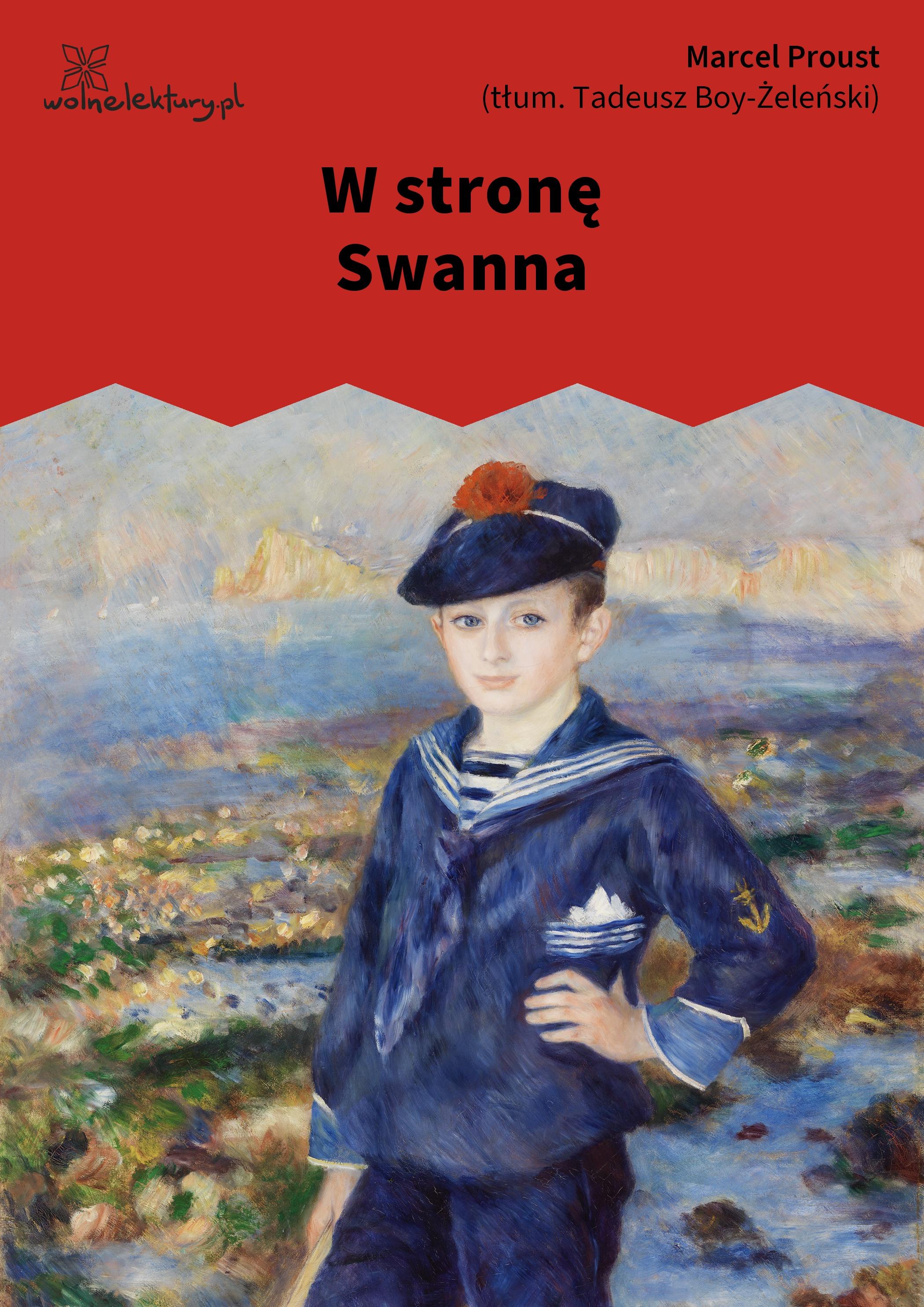 Wolne Lektury :: Marcel Proust, W strone Swanna
