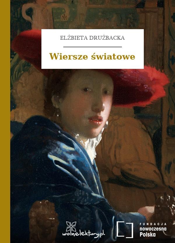 Elżbieta Drużbacka Wiersze światowe Wolne Lektury
