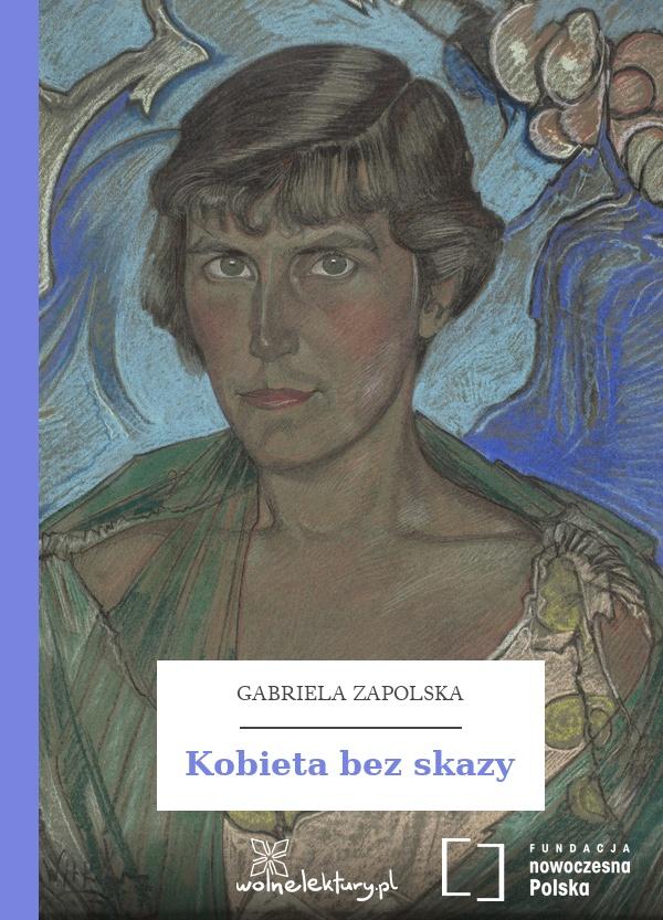 c760bab4da41c Wolne Lektury  Gabriela Zapolska
