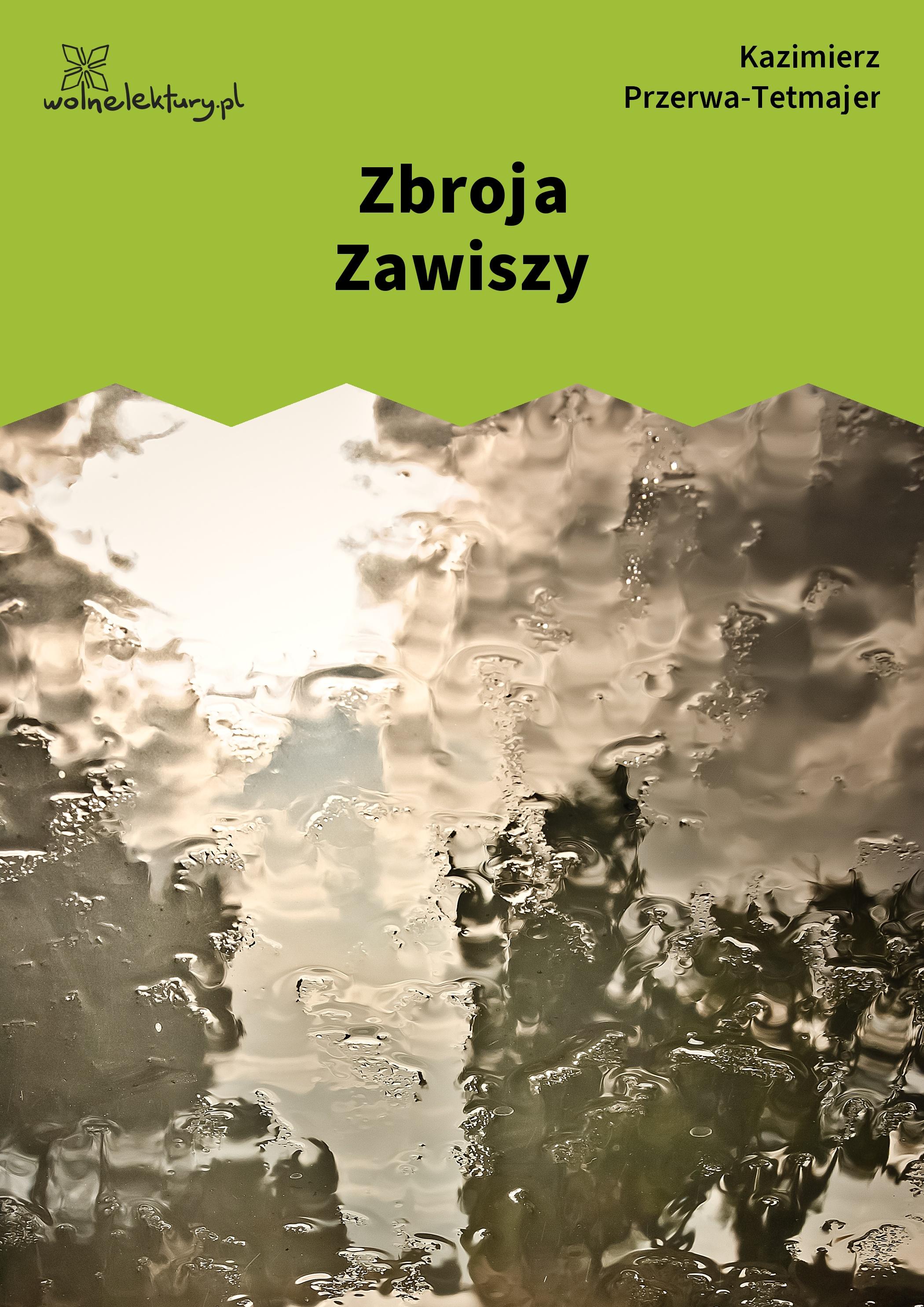 Kazimierz Przerwa Tetmajer Zbroja Zawiszy Wolne Lektury