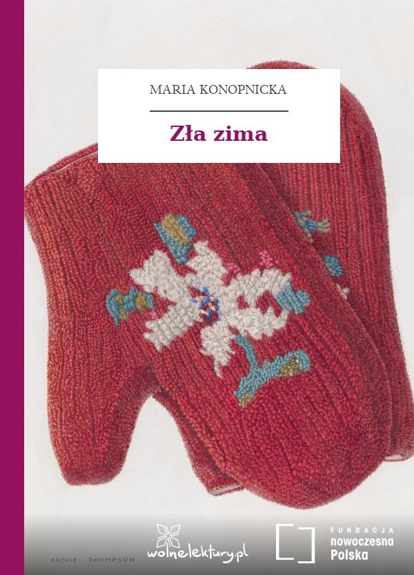 Maria Konopnicka Poezje Dla Dzieci Do Lat 7 Część I Zła