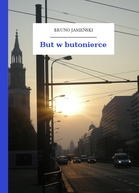 Bruno Jasieński – But w butonierce
