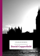 Charles Dickens – Dawid Copperfield