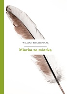 William Shakespeare (Szekspir) – Miarka za miarkę