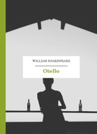 William Shakespeare (Szekspir) – Otello