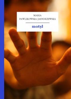 Maria Pawlikowska Jasnorzewska Motyl Wolne Lektury