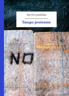 Bruno Jasieński But W Butonierce Tomik Tango Jesienne