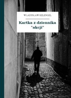 Władysław Szlengel Co Czytałem Umarłym Kartka Z Dziennika