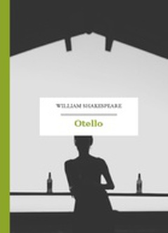 William Shakespeare (Szekspir), Otello